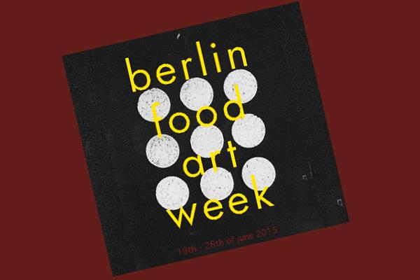 berlinfoodartweek_600_neu